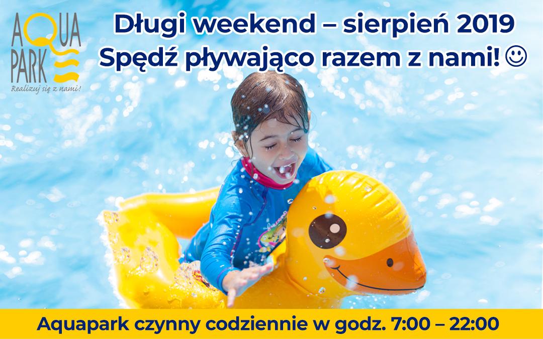 Długi weekend – SIERPIEŃ 2019!